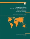 Hong Kong China Growth Structural Change And Economic Stability During The Transition