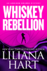 Liliana Hart - Whiskey Rebellion artwork