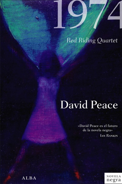 red riding nineteen seventy four peace david