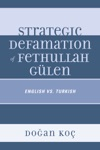 Strategic Defamation Of Fethullah Glen