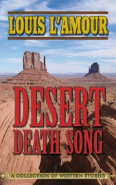 Desert Death-Song - Louis L'Amour
