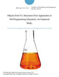 Objects-First vs. Structures-First Approaches to OO Programming Education: An Empirical Study.