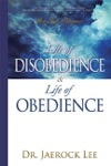 Life Of Disobedience And Life Of Obedience