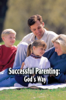 Dr. Jeffrey Fall & Living Church of God - Successful Parenting: God's Way  arte