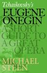 Tchaikovskys Eugene Onegin