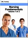 Nursing Fundamentals Volume 1 Of 2 Nursing