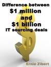 Difference Between 1 Million And 1 Billion IT Sourcing Deals