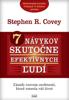 7 Návykov Skutočne Efektívnych Ľudí - Stephen R. Covey