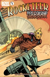THE ROCKETEER: HOLLYWOOD HORROR #1