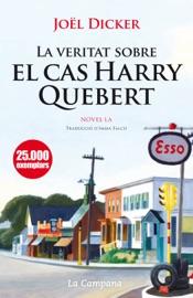 La veritat sobre el cas Harry Quebert PDF Download