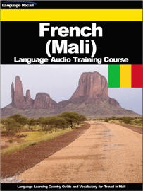 FRENCH (MALI) LANGUAGE AUDIO TRAINING COURSE