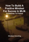How To Build A Positive Mindset For Success In MLM