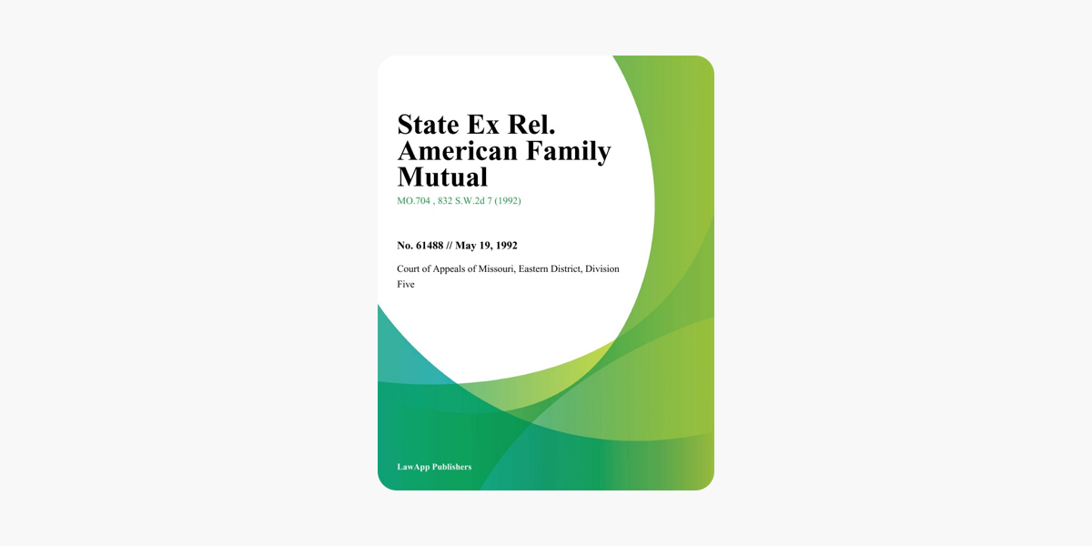‎State Ex Rel  American Family Mutual