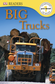 DK Readers L0: Big Trucks (Enhanced Edition)