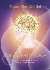 Superbrain Yoga - Master Choa Kok Sui