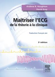 Maîtriser l'ECG