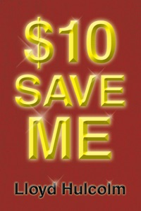 $10 Save Me da Lloyd Hulcolm