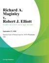 Richard A Maginley V Robert J Elliott