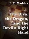 The Diva The Dragon And The Devils Right Hand