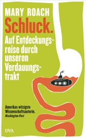 Schluck. - Mary Roach by  Mary Roach PDF Download