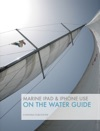 Marine IPad  IPhone Use On The Water Guide