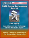 NASA Space Technology Report EVA Radio - Desert Research And Technology Studies DRATS 2011 Report Analog Testing Of Technologies For Human Space Exploration