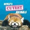 Worlds Cutest Animals