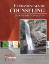 Fundamentals Of Counseling DANTESDSST Test Study Guide