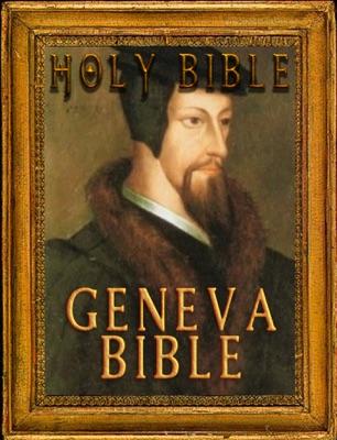 The Holy Bible: Geneva Bible Notes