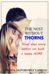 The Nest Without Thorns Seven Ways Every Woman Can Build A Happy Home