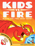 Kids vs Fire: Where Did Fire Come From? (Enhanced Version)