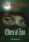 The Son Of Man Two Elders Of Zion
