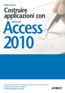 Costruire applicazioni con Access 2010 Book Cover