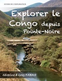 Explorer le Congo depuis Pointe-Noire