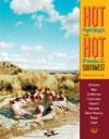 Hot Springs And Hot Pools Of The Southwest
