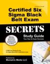 Certified Six Sigma Black Belt Exam Secrets Study Guide