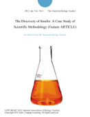 The Discovery of Insulin: A Case Study of Scientific Methodology (Feature ARTICLE)
