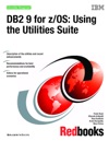 DB2 9 For ZOS Using The Utilities Suite