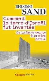 Comment la terre d'Israël fut inventée