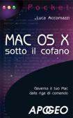 Mac OS X - sotto il cofano Book Cover