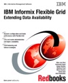 IBM Informix Flexible Grid Extending Data Availability
