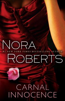 Nora Roberts - Carnal Innocence book