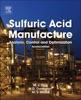 Sulfuric Acid Manufacture (Enhanced Edition)