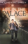 Life In The Palace Book 1 - The Palace Saga
