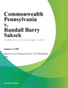 Commonwealth Pennsylvania V Randall Barry Saksek
