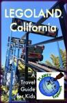 LEGOLAND California Planet Explorers Travel Guides For Kids