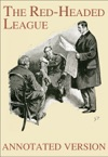 The Red-Headed League - Annotated Version