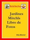 Jardines Mitchls Libro De Fotos