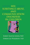 HIV Substance Abuse And Communication Disorders In Children