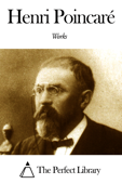 Works of Henri Poincaré